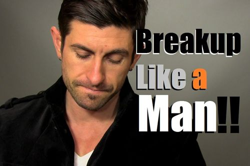 How To #Deal With A #BreakUp Like A #Man