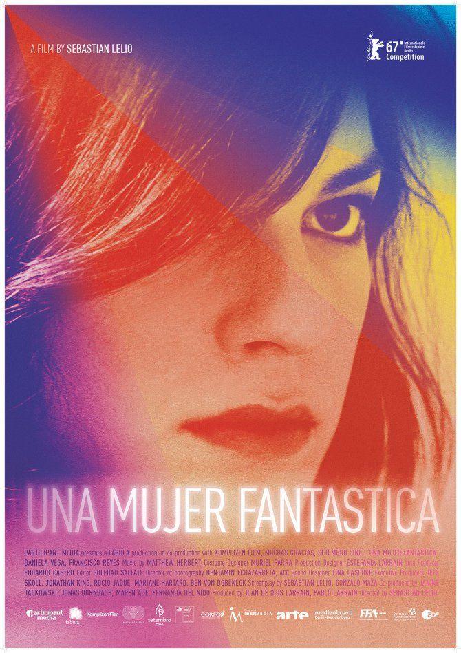 Una mujer fantástica (A Fantastic Woman) by Sebastian Lelio.  Berlinale In Competencia. Poster.