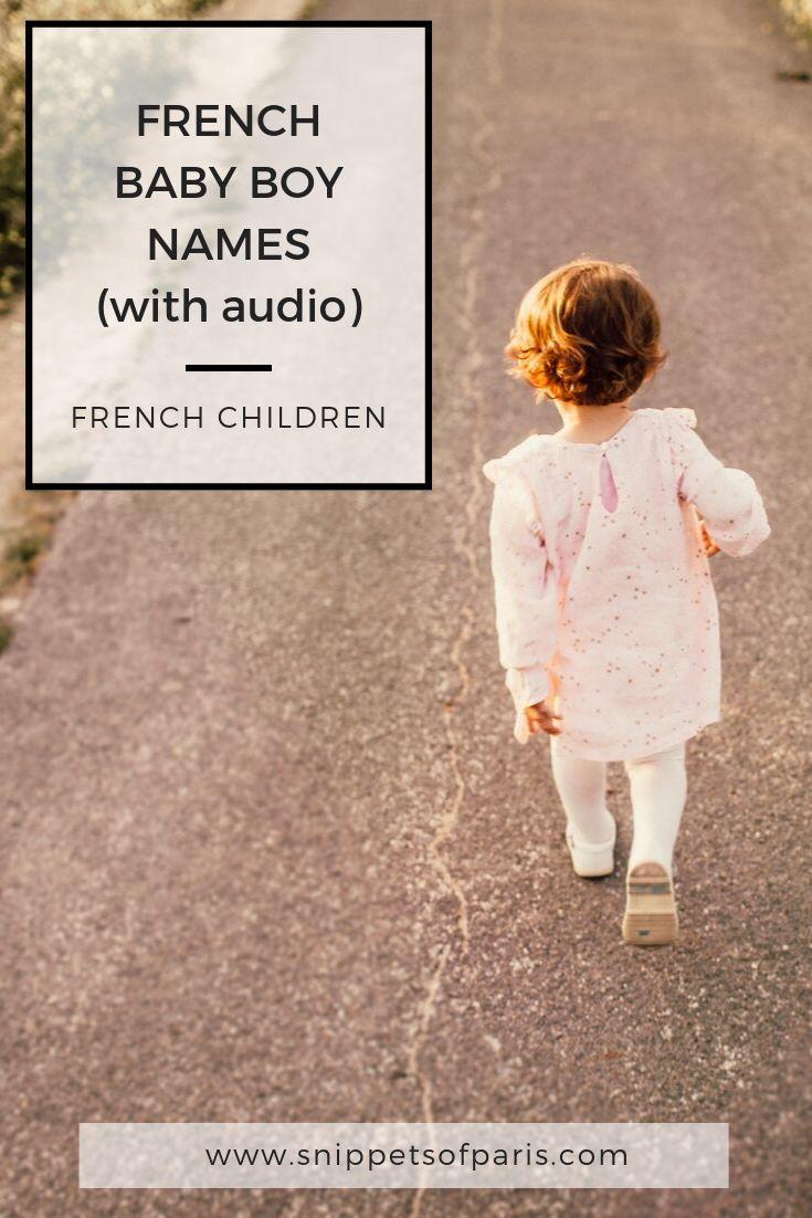 50 Stylish French Boy Names (with audio)