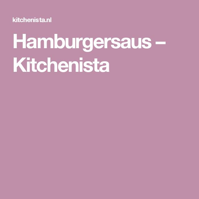 Hamburgersaus – Kitchenista