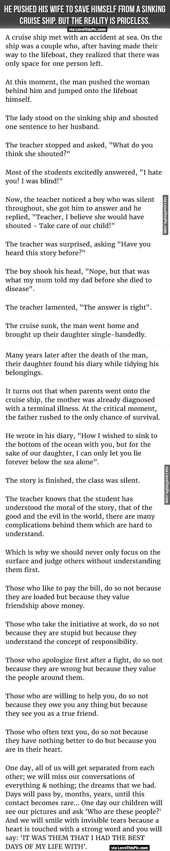 A MAN PUSHES HIS WIFE OUT OF THE WAY TO GET IN A LIFEBOAT WHILE THE SHIP IS SINKING. READ TO FIND OUT WHY HE DID IT.