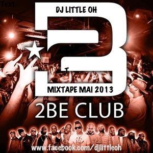 2 Be Club Berlin Mixtape May 2013