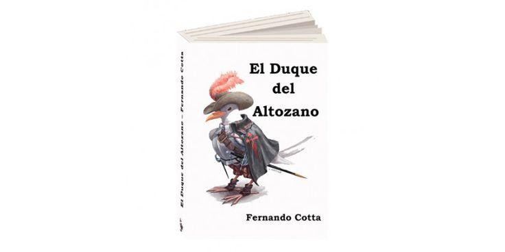Reseña: EL DUQUE DE ALTOZANO de Fernando Cotta