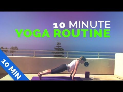 10 Minute Yoga Routine – Great Way to Start the Day!