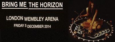 Bring Me The Horizon have announced their biggest show. They'll play Wembley Arena on December 5th 2014.  Tickets go on sale at 9am on Friday 31st January priced at £22.50 (subject to per-ticket charge plus order processing fee) and are available from www.livenation.co.uk  or www.ticketmaster.co.uk #bmth #bringmethehorion