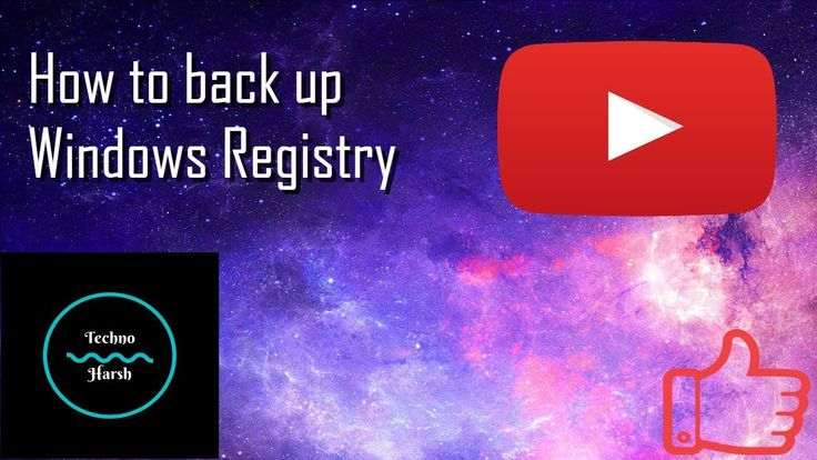 How to back up Windows Registry