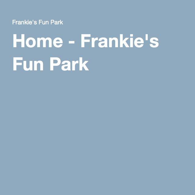 Home - Frankie's Fun Park