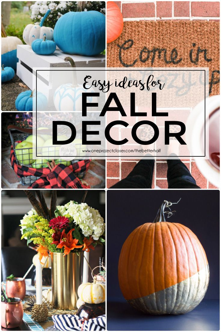 Easy Decor Ideas for Fall! - One Project Closer