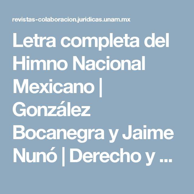 Letra completa del Himno Nacional Mexicano   González Bocanegra y  Jaime Nunó   Derecho y Cultura