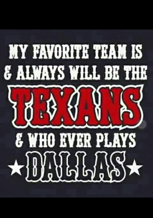 #GoTexans #WeAreTexans..I'm so torn I was born in Dallas but raised in Houston..Texans all the way