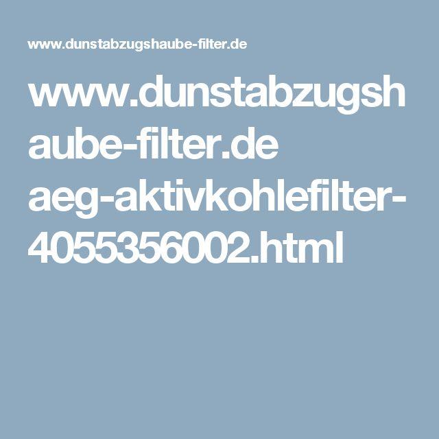 www.dunstabzugshaube-filter.de aeg-aktivkohlefilter-4055356002.html