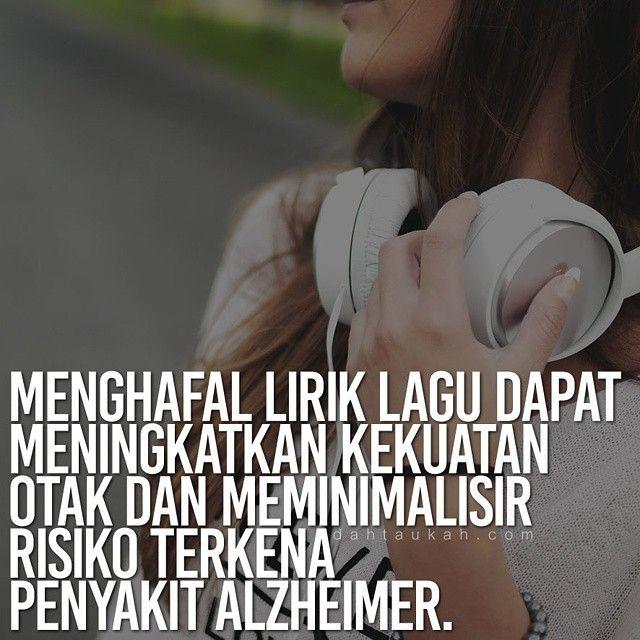 Menghafal lirik lagu dapat meningkatkan kekuatan otak dan meminimalisir risiko terkena penyakit alzheimer. #dahtaukahfact #dahtaukah