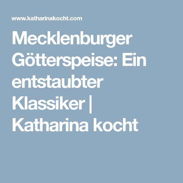Mecklenburger Götterspeise: Ein entstaubter Klassiker | Katharina kocht