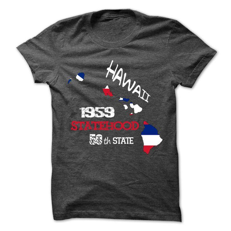 Hawaii statehood 2016 T-Shirts, Hoodies. SHOPPING NOW ==►…