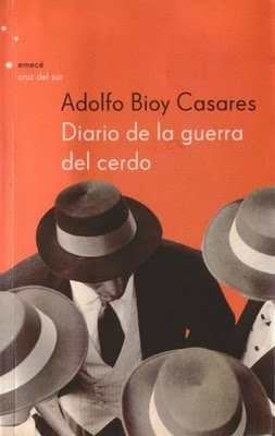 Diary of the War of the Pig, Adolfo Bioy Casares.   The timeless, surreal war against all things old.