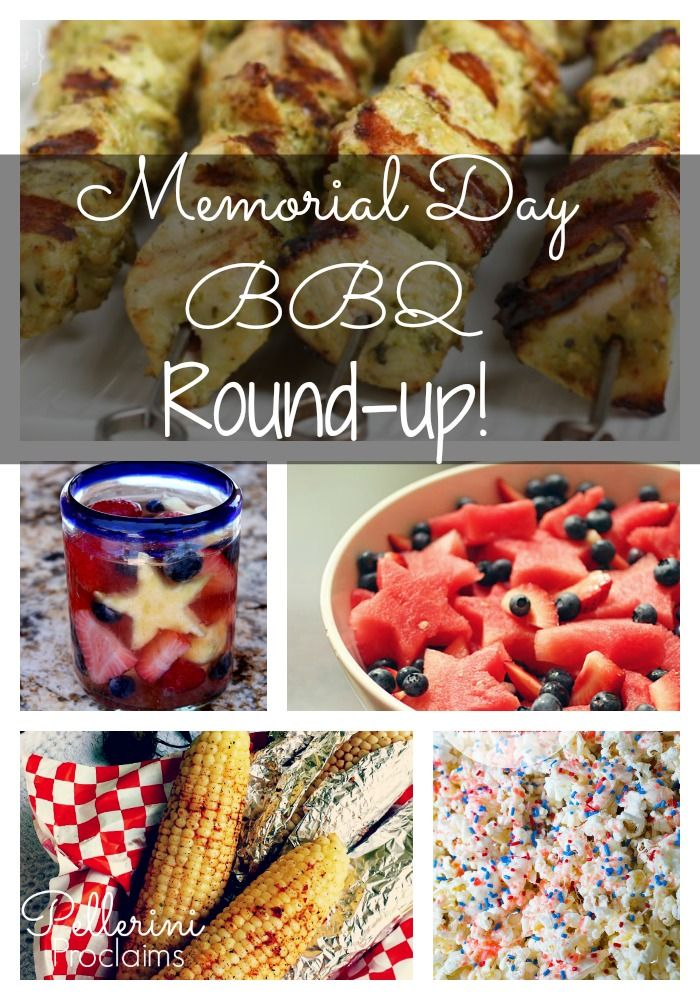 Memorial Day BBQ Idea Round Up! Since we are staying local, I tapped into trusty Pinterest and my previous recipe posts to find some great food ideas for Memorial Day.  Of course...BBQ!
