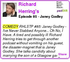 #COMEDY #PODCAST  Richard Herring's Leicester Square Theatre Podcast    Episode 85 - Janey Godley    LISTEN...  http://podDVR.COM/?c=60addcb7-9bfb-930b-7970-fea3643c5823