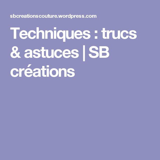 Techniques : trucs & astuces | SB créations
