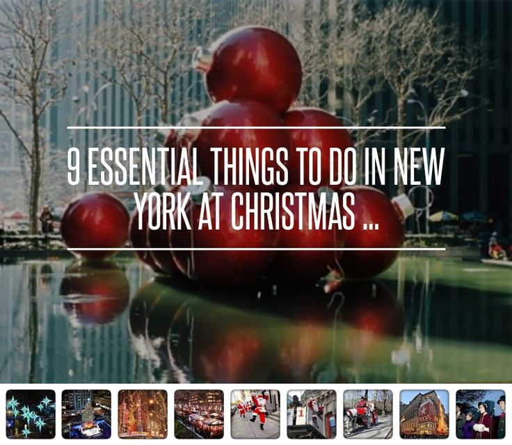 9 Essential Things to do in New York at Christmas ... → Travel