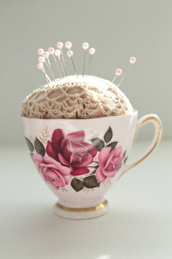 CHINA TEA CUP pin cushion... i like this idea and doesn't ruin the cup!