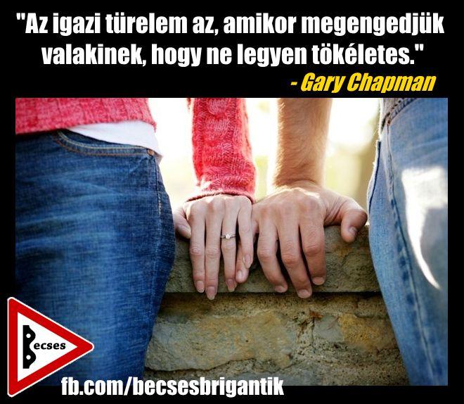 Gary Chapman idézet mások elfogadásáról. A kép forrása: Becses brigantik