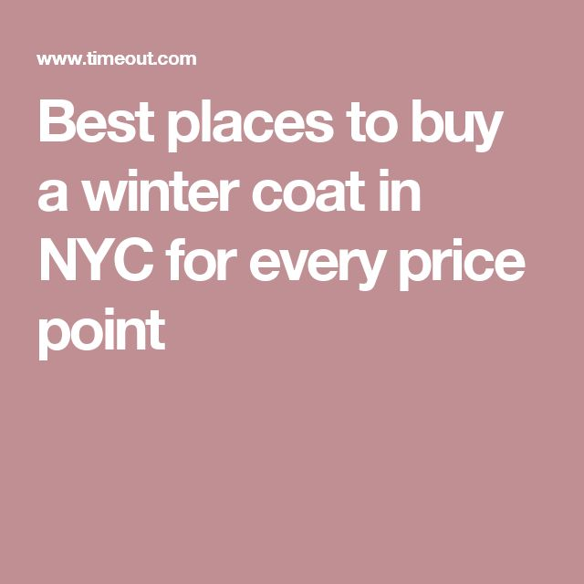 The best places to buy a winter coat in New York | Winter