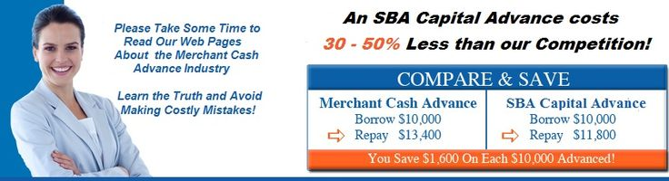 Business Cash Advance #simple #interest #loan #calculator http://remmont.com/business-cash-advance-simple-interest-loan-calculator/  #cash advance loan # 1-800-563-4780 SBA Capital Advance™ Program If you are looking for a business cash advance (aka merchant cash advance), you have found your perfect match. SBA Capital's business cash advance program simply cannot be matched by our competition. Credit card sales are required for the SBA Capital Advance™ program. Don't accept credit cards? No…
