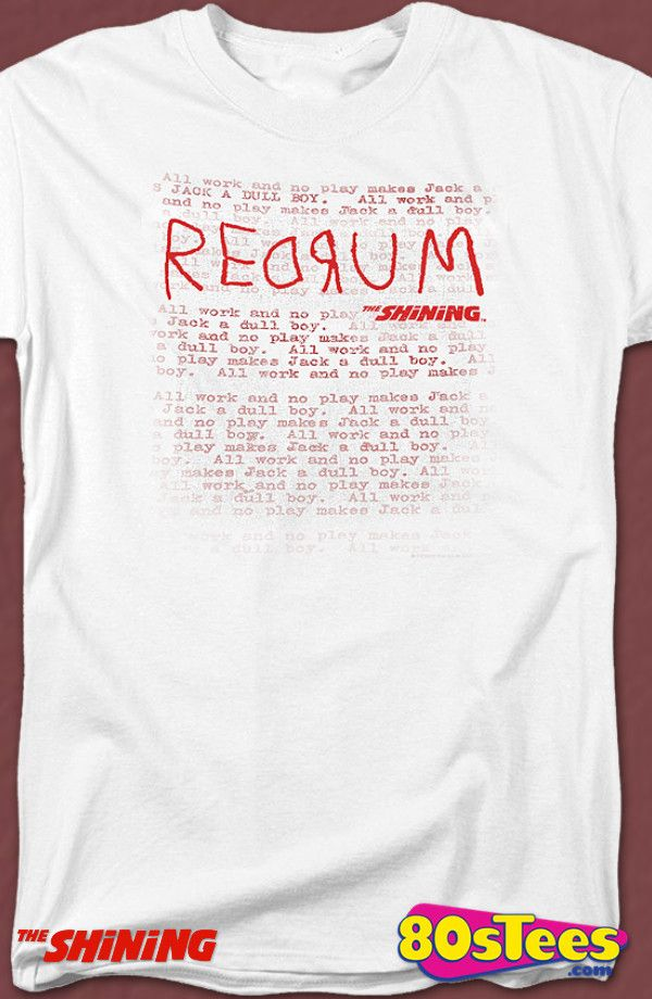 Redrum Shining T-Shirt: Shining Mens T-Shirt Horror Movie Geeks:   Travel everywhere  in this men's style shirt that has been designed with great art and illustration.