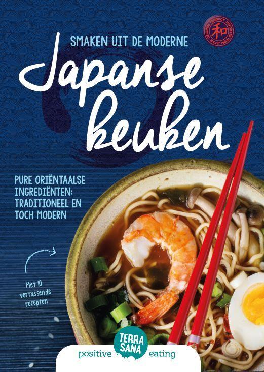 In dit receptenboekje vind je werkelijk alles wat je wilt weten over de Japanse keuken, de producten van TerraSana en hoe je deze inzet in je eigen keuken. Met 10 heerlijke recepten!  #terrasana #recept #japanseten
