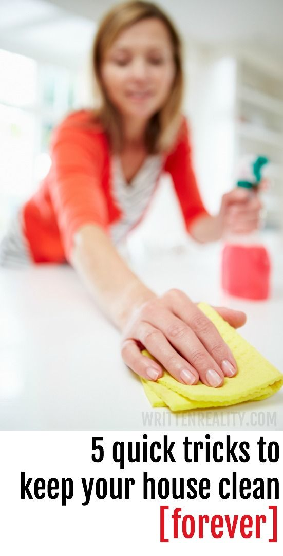A SUPER EASY WAY to keep your house clean forever! {writtenreality.com}