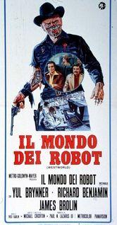 Il mondo dei robot (Westworld), USA 1973, di Michael Crichton