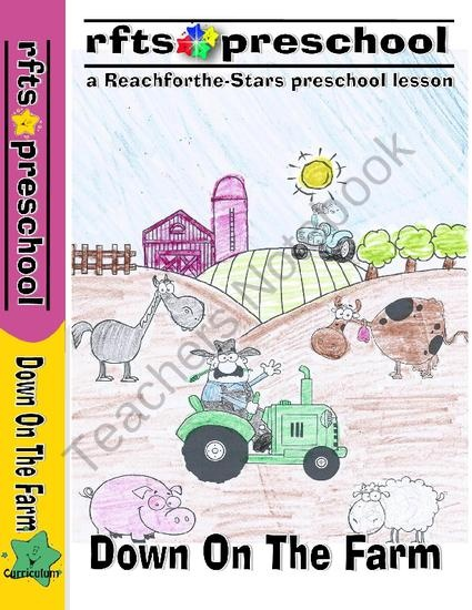 Down on the Farm An Early Learning Preschool Program product from RFTS-Preschool on TeachersNotebook.com