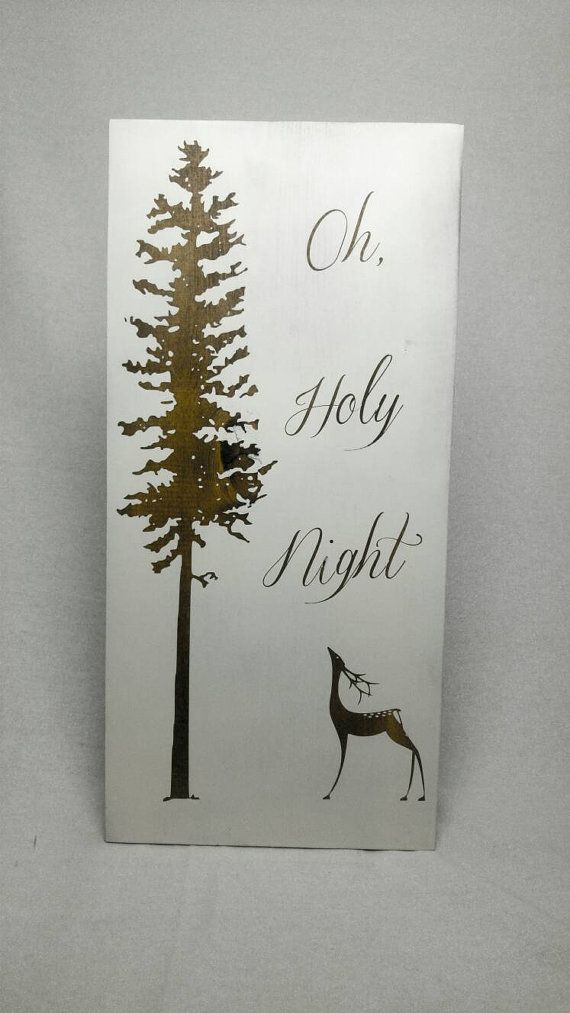 Hey, I found this really awesome Etsy listing at https://www.etsy.com/uk/listing/474247270/oh-holy-night-holiday-sign