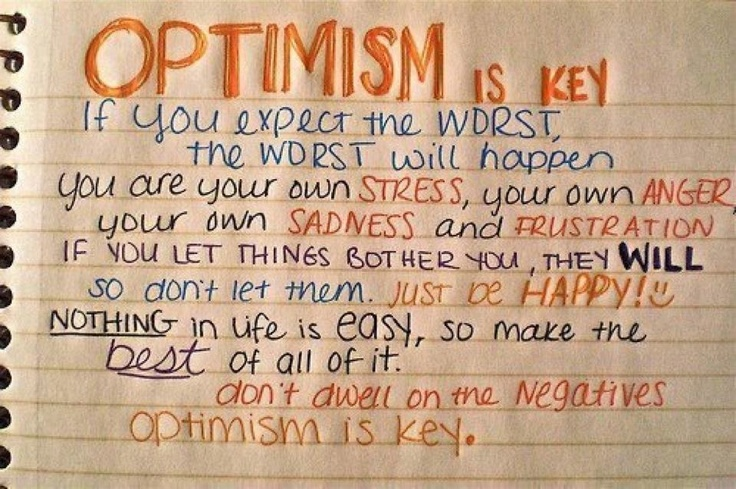 One of my favorite words..Optimism :): Life Motto, Thinking Positive, Remember This, Motivation Pictures, Keys, Happy, So True, Life Mottos, Optimism Quotes