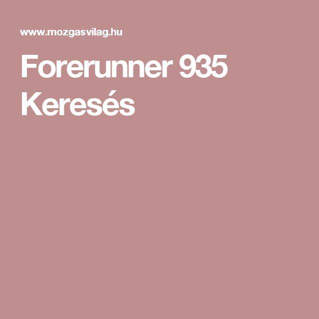 Forerunner 935  Keresés