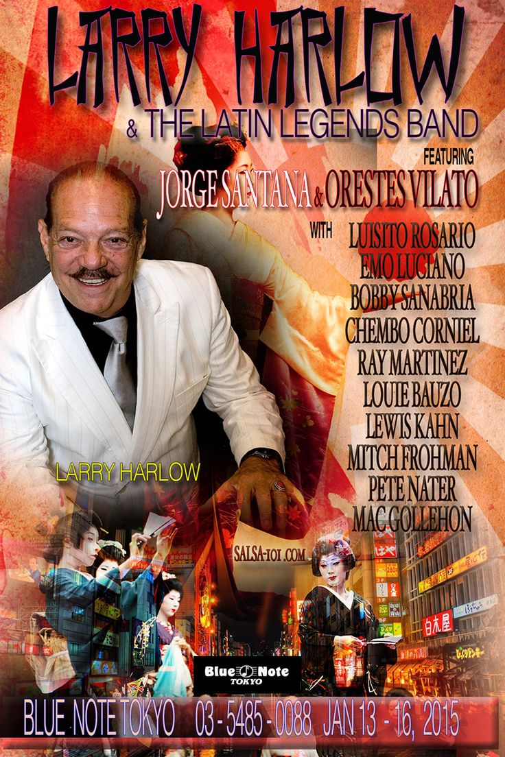 Larry_Harlow_TOKYO - Go BIG, show them what it's all about. That's exactly what Larry Harlow will be doing on Jan 13-16 2015. AQUI >> http://www.salsa-101.com/larry-harlow_japan/