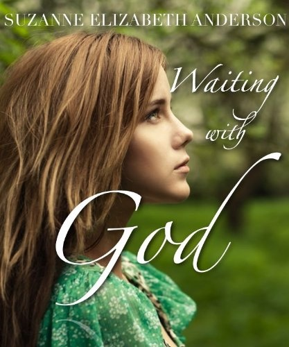 Waiting With God - The 31-Day Cure for Unanswered Prayer - A Devotional for Women - Religious Book - Hear Jesus Calling You