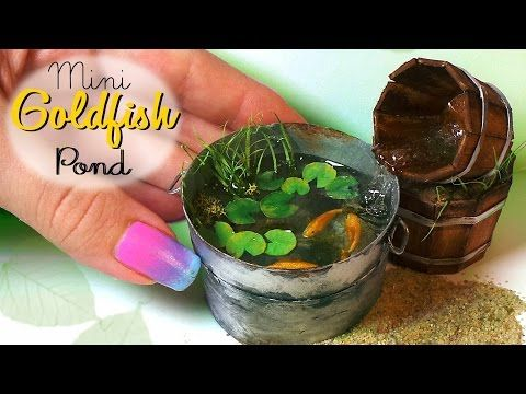 Miniature Goldfish Pond Tutorial // Dolls/Dollhouse - YouTube