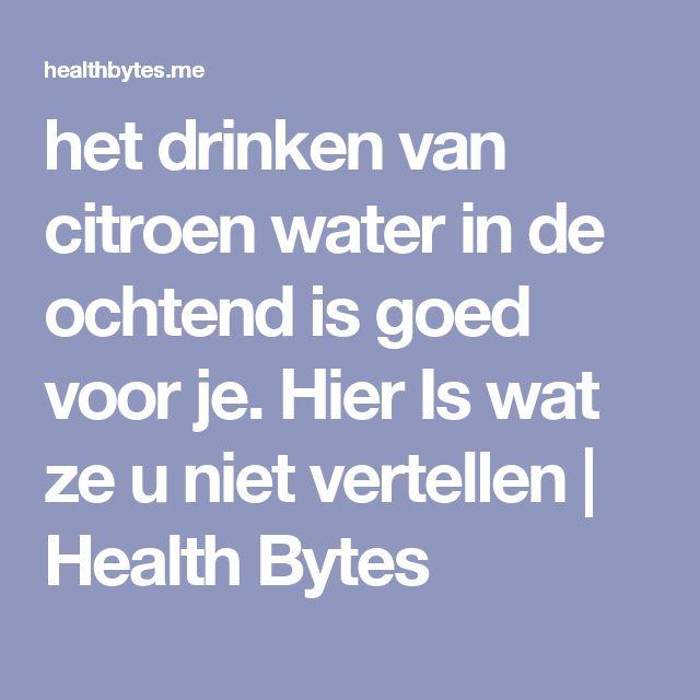 het drinken van citroen water in de ochtend is goed voor je. Hier Is wat ze u niet vertellen | Health Bytes