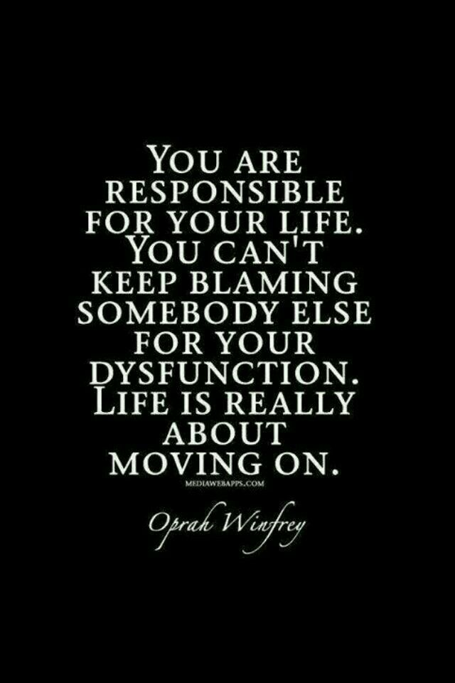 So stop blaming others...