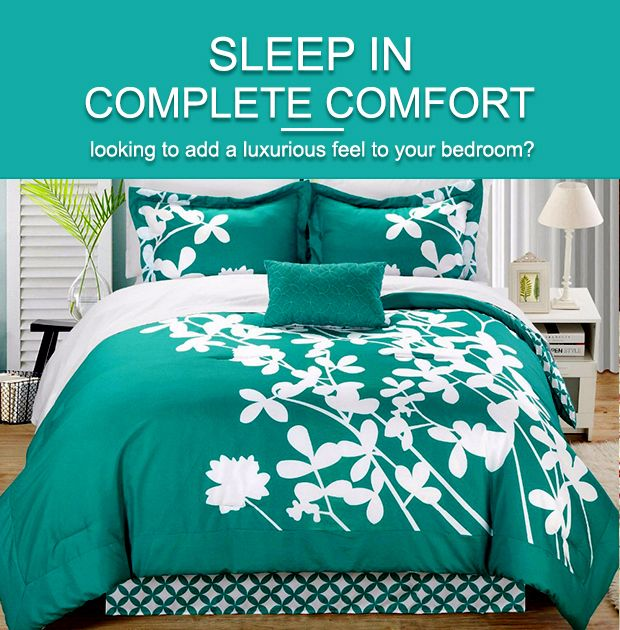 Sleep in Complete Comfort Look to add a luxurious feel to your bedroom.