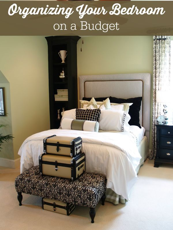 Organizing Your Bedroom On A Budget Organizing