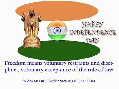 MOBILE FUNNY SMS: INDEPENDENCE DAY IMAGES  INDEPENDENCE DAY, INDEPENDENCE DAY MESSAGE, INDEPENDENCE DAY SMS, INDEPENDENCE DAY SPEECH FOR STUDENTS, INDEPENDENCE DAY SPEECH IN HINDI, INDEPENDENT DAY ESSAY ON INDEPENDENCE DAY