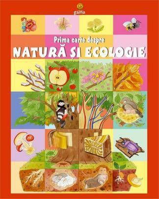 Prima carte despre natura si ecologie -