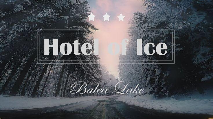 Hotel of Ice - Balea Lake [Hotelul de gheata - Lacul Balea] Promote Romania