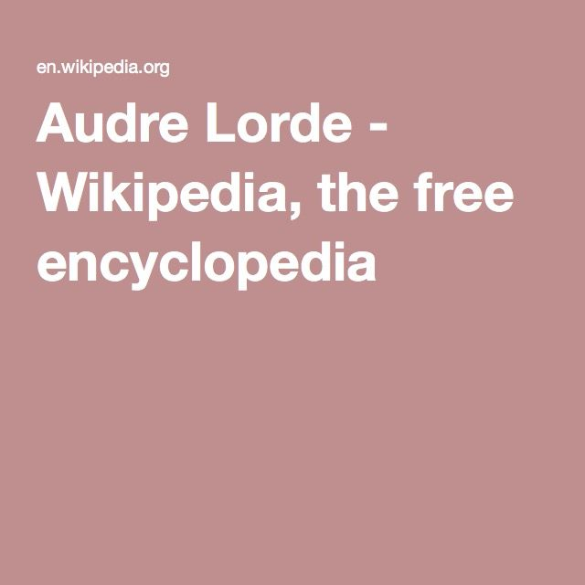 Audre Lorde - Wikipedia, the free encyclopedia