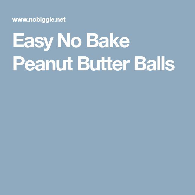 Easy No Bake Peanut Butter Balls