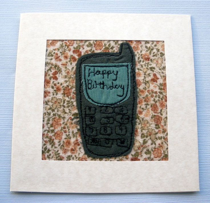 mobile phone - Applique card - phone card - Stitched card - greeting card - machine embroidered - blank card - birthday card - uk seller by itsaMessyNest on Etsy