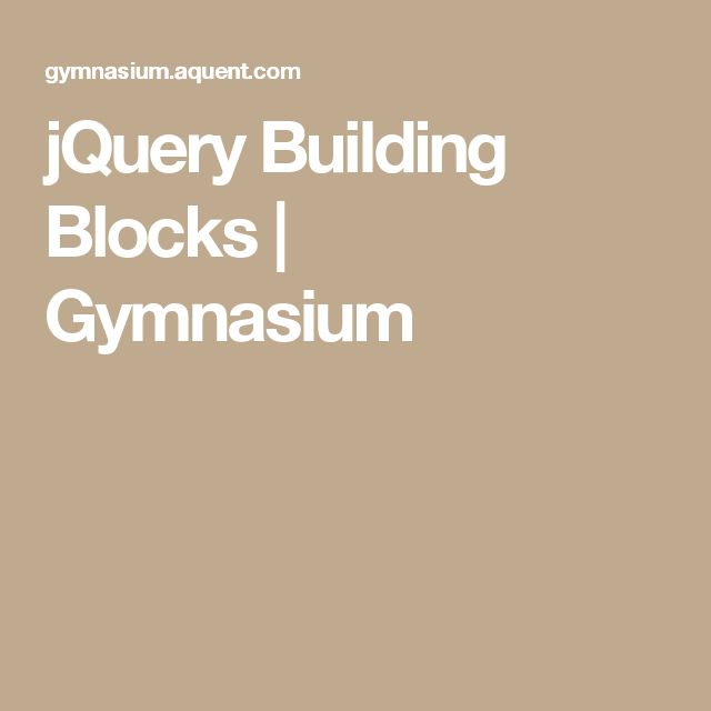jQuery Building Blocks   Gymnasium