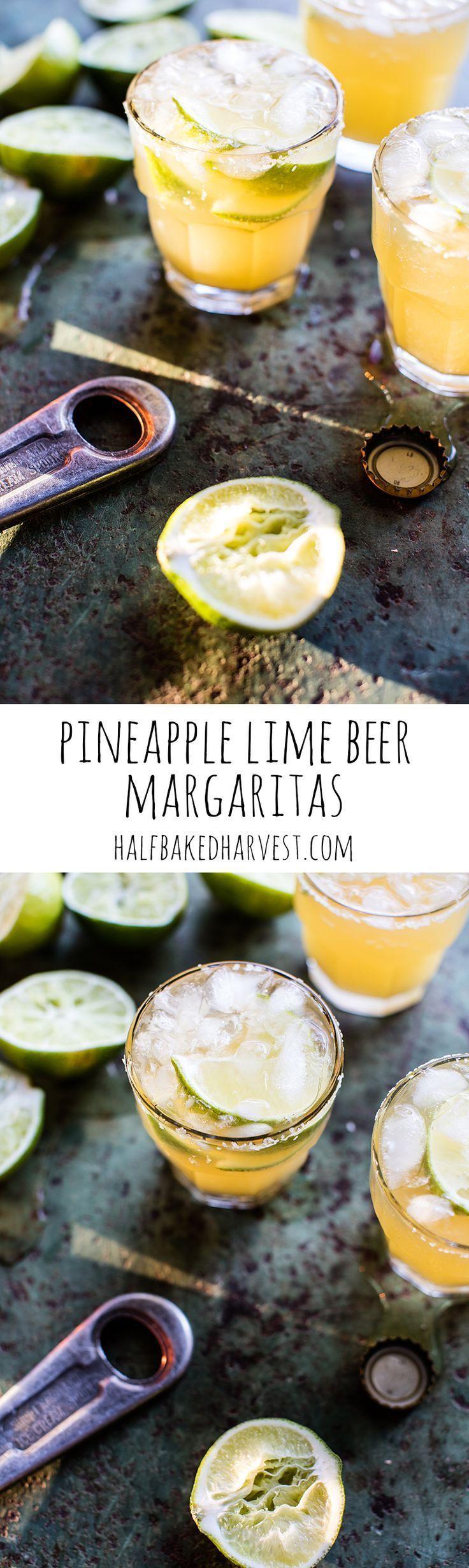 Pineapple Lime Beer Margaritas | http://halfbakedharvest.com /hbharvest/